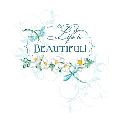 Life Is Beautiful - Dragonflies N Daisies W Leaf Swirls N Dots Art Print