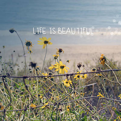 Beach Royalty-Free and Rights-Managed Images - Life is Beautiful by Linda Woods