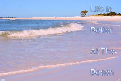 Photograph - Life Is Better At The Beach by Lisa Wooten