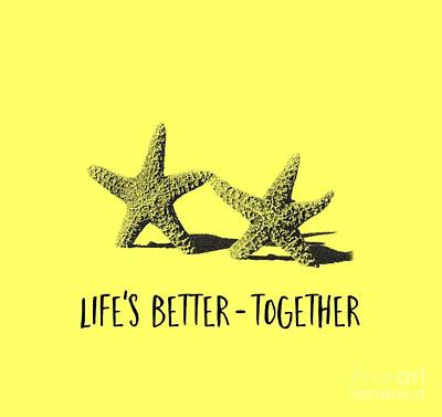 Starfish Photograph - Life Is Better Together Sketch Tee by Edward Fielding