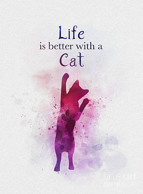 Mixed Media - Life Is Better With A Cat by Rebecca Jenkins