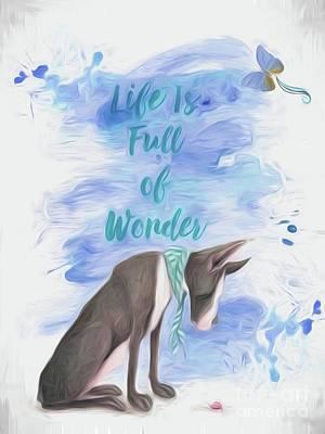 Great Dane Digital Art - Life Is Full Of Wonder by Autumn Moon