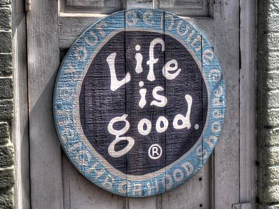 Photograph - Life Is Good by Michael Colgate