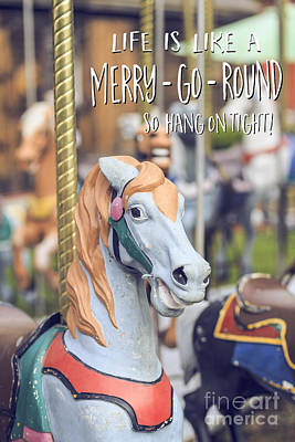 Life Is Like A Merry-go-round So Hang On Tight Art Print by Edward Fielding