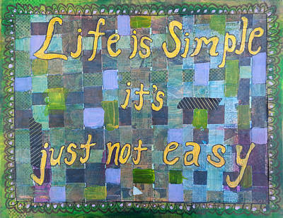 Painting - Life Is Simple by Becky Chappell
