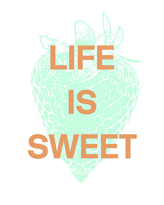 Mint Digital Art - Life Is Sweet- Art By Linda Woods by Linda Woods
