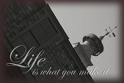 What Is Life Digital Art - Life Is What You Make It by Kyla Schnabel