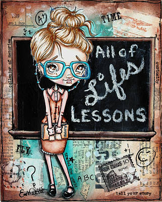 Painting - Life Lessons by Lizzy Love
