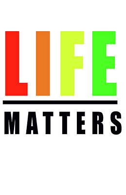 Affirm Photograph - Life Matters In Rainbow by Faith Bowman