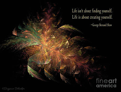 Digital Art - Life's About Creating Yourself  by Suzanne Schaefer
