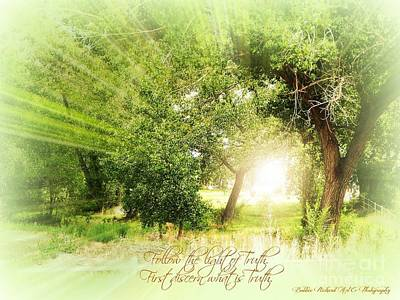 Photograph - Light Of Truth Inspirational by Bobbee Rickard