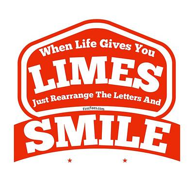 Digital Art - Limes And Smiles by FirstTees Motivational Artwork