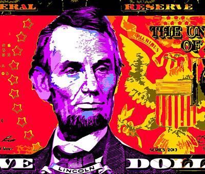 Republicans Mixed Media - Lincoln Five Dollar-popart by Otis Porritt