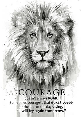 Black And White Art Painting - Lion Courage Motivational Quote Watercolor Animal by Olga Shvartsur