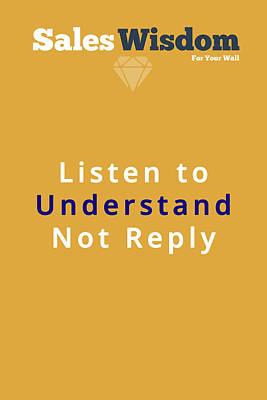 Listen To Understand Art Print by Ike Krieger
