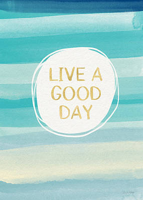 Stripes Mixed Media - Live A Good Day- Art By Linda Woods by Linda Woods