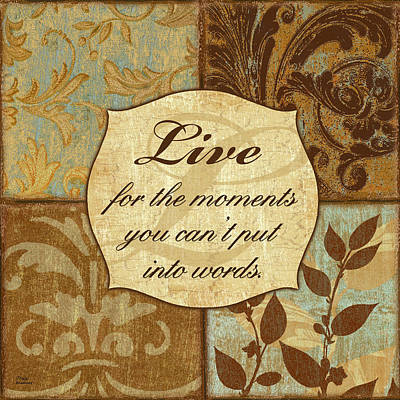 Moment Mixed Media - Live For The Moments... by Marilu Windvand
