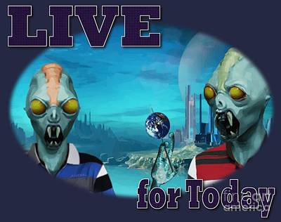 Digital Art - Live For Today by Joseph Juvenal