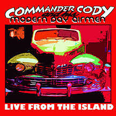 Digital Art - Live From The Island by Commander Cody