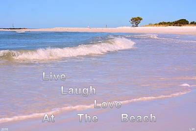 Photograph - Live Laugh Love At The Beach by Lisa Wooten