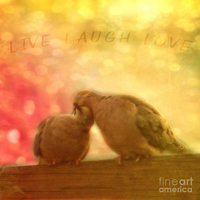 Photograph - Live Laugh Love by Joel Witmeyer