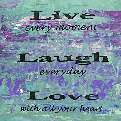 Live-laugh-love-jp3213 Art Print by Jean Plout