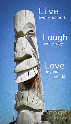 Ambition Photograph - Live Laugh Love by Lisa Kilby