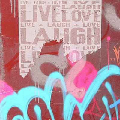 Photograph - Live Laugh Love by Roseanne Jones