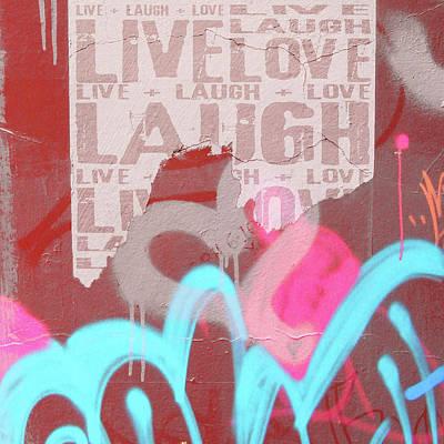 Live Laugh Love Art Print by Roseanne Jones