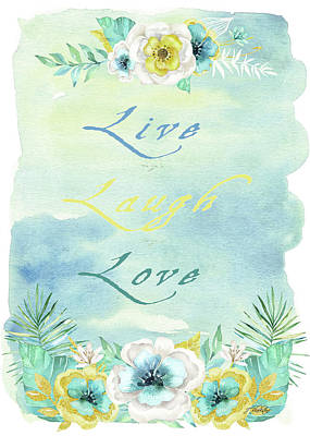 Painting - Live Laugh Love - Watercolor Art by Jordan Blackstone