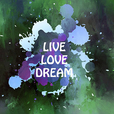 Live Love Dream Green Grunge Art Print