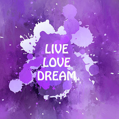 Live Love Dream Purple Grunge Art Print