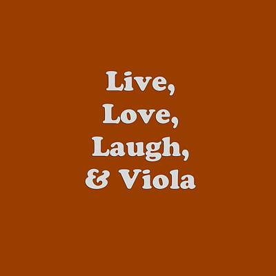 Photograph - Live Love Laugh And Viola 5615.02 by M K Miller