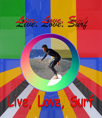 Digital Art - Live Love Surf Beach Holiday Sport Design by Tom Conway