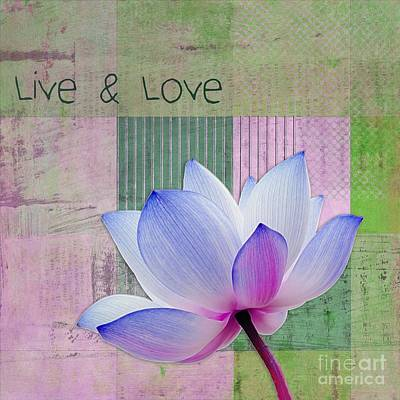 Waterlilies Digital Art - Live N Love - 03a11 by Variance Collections