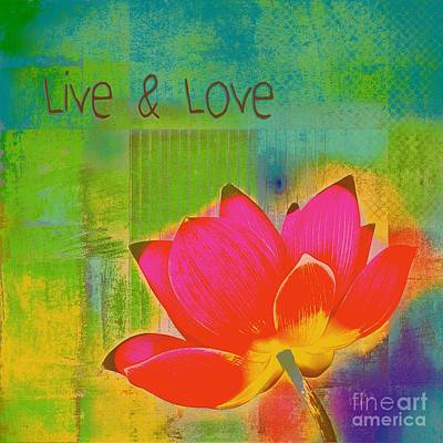 Waterlilies Digital Art - Live N Love - 1122 by Variance Collections