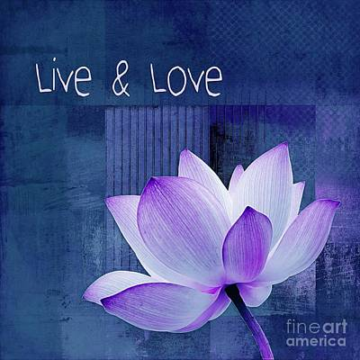 Waterlilies Digital Art - Live N Love - 123 by Variance Collections