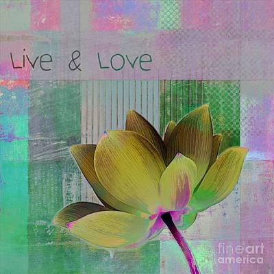 Waterlilies Digital Art - Live N Love - 88b by Variance Collections