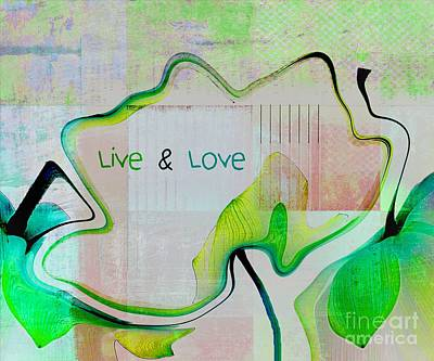 Digital Art - Live N Love - Absfl9tc2 by Variance Collections