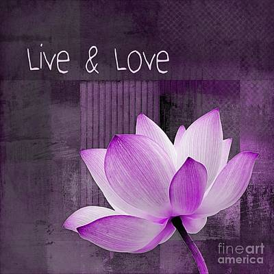 Waterlilies Digital Art - Live N Love - Cttt Purple by Variance Collections