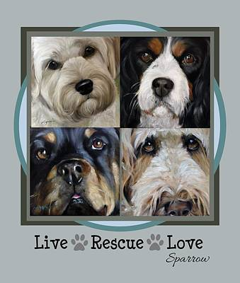 Homeless Pets Painting - Live Rescue Love by Mary Sparrow
