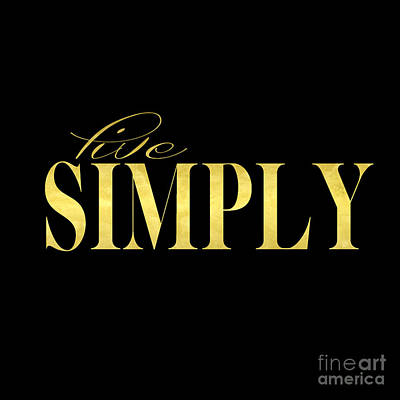 Live Simply Black Gold Original by Edit Voros