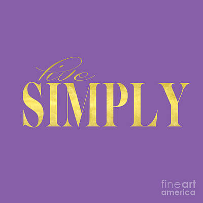 Live Simply Gold Lavender Original by Edit Voros
