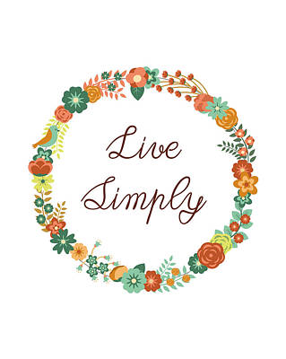 Live Simply Quote Art Print by Madame Memento