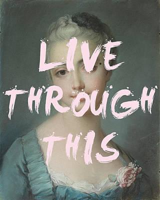 Digital Art - Live Through This by Georgia Fowler
