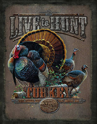 Retro Painting - Live To Hunt Turkey by JQ Licensing