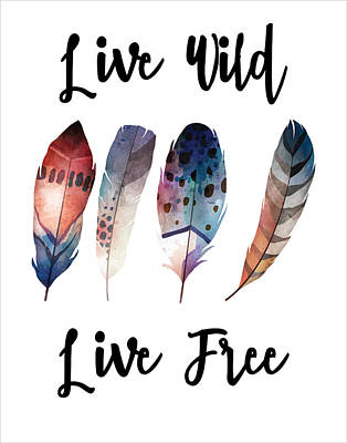 Digital Art - Live Wild Live Free by Jaime Friedman