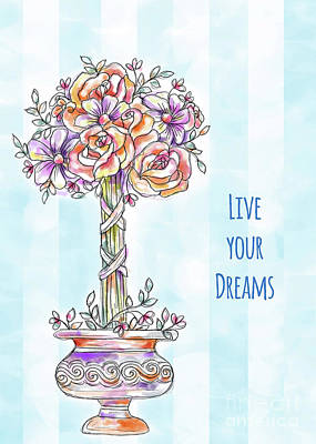 Vale Mixed Media - Live Your Dreams by Pam Vale
