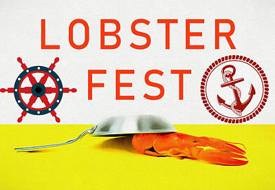 Mixed Media - Lobster Fest by Dan Sproul