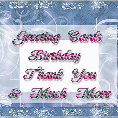 Photograph - Logo - Birthday - Thank You Etc Greeting Cards by Debbie Portwood